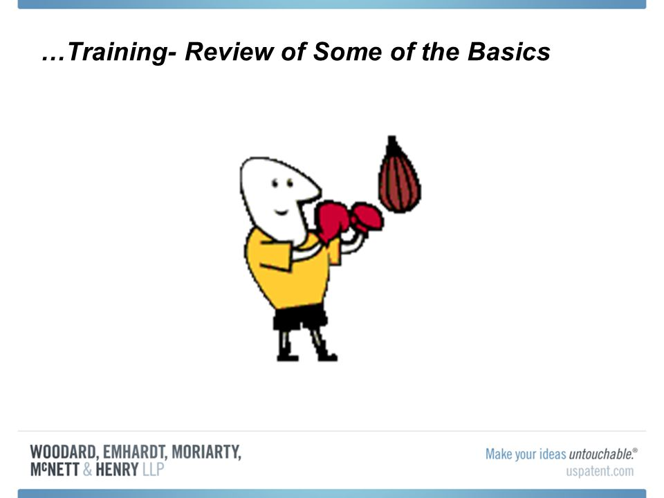 …Training- Review of Some of the Basics