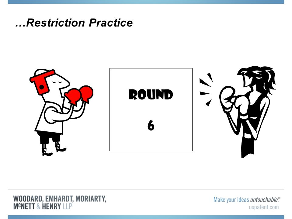 …Restriction Practice