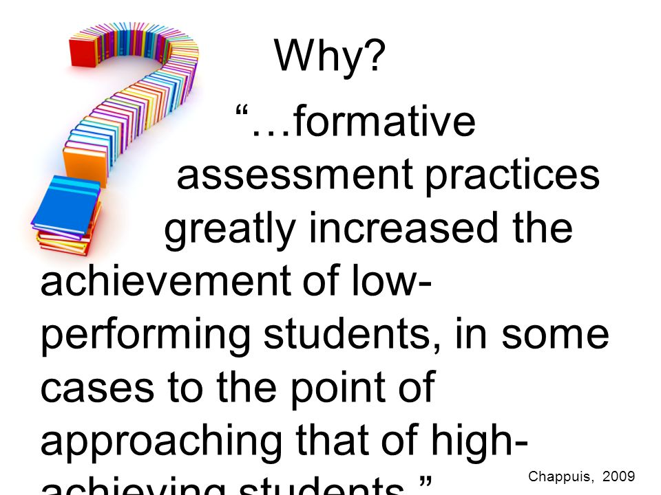 Why assessment practices