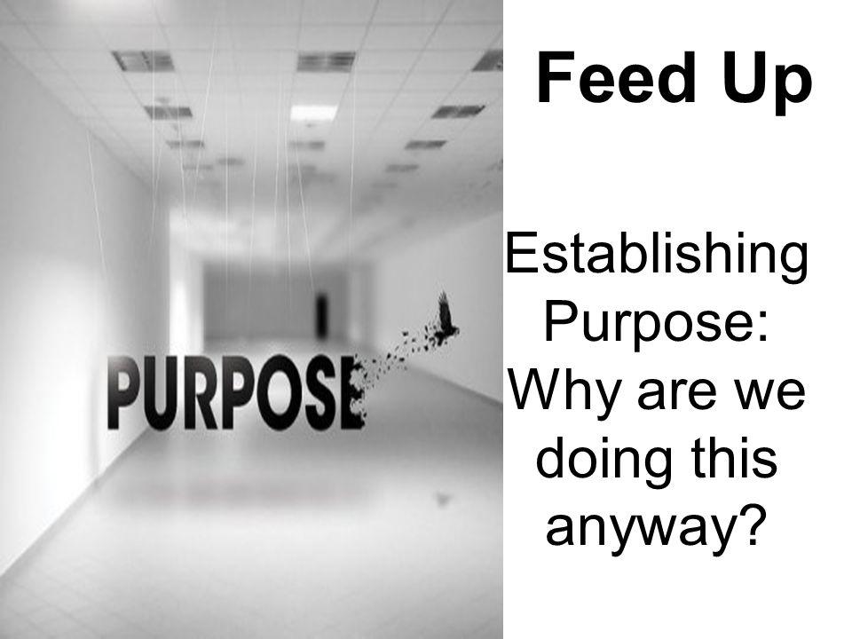 Establishing Purpose: