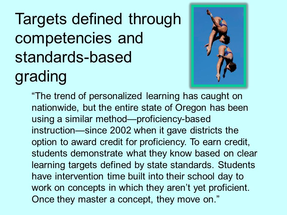 Targets defined through competencies and standards-based grading