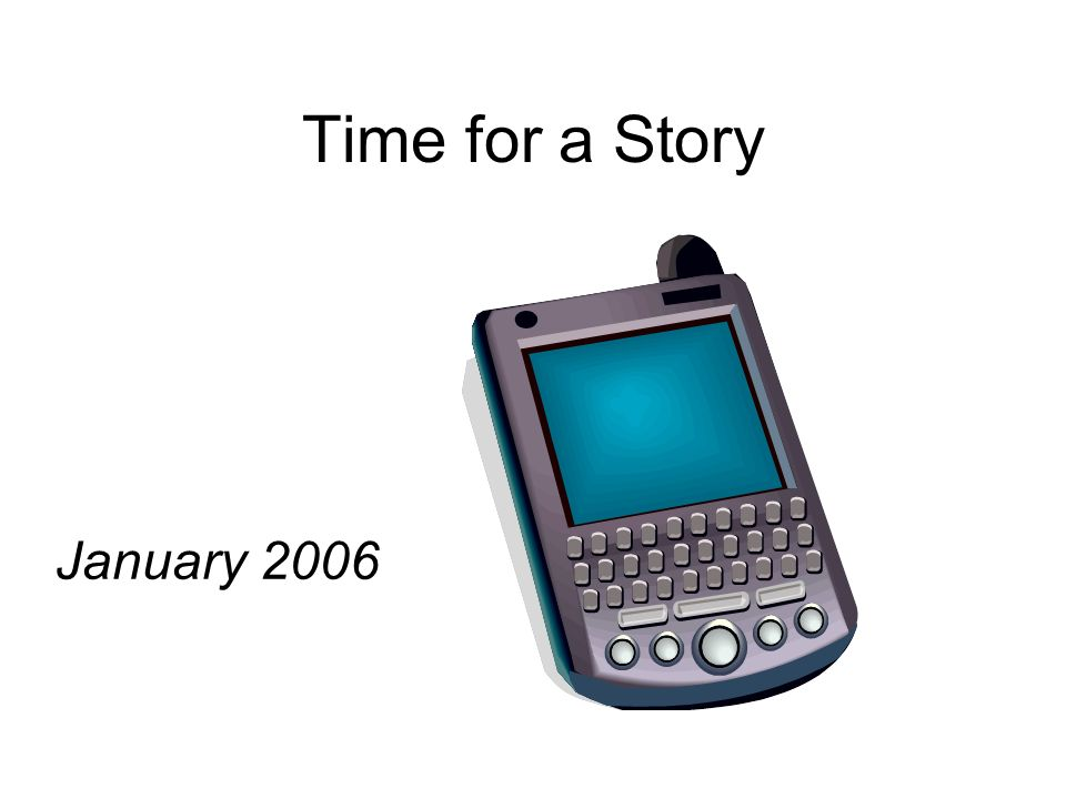 Time for a Story January 2006