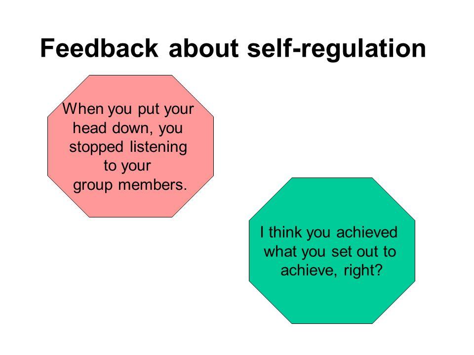 Feedback about self-regulation