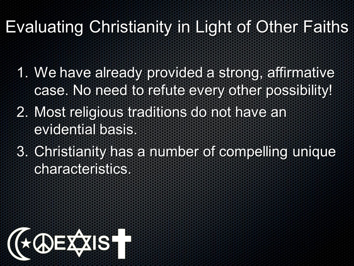 Evaluating Christianity in Light of Other Faiths