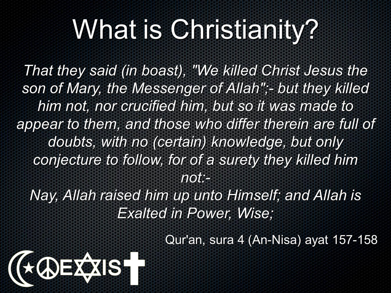 Qur an, sura 4 (An-Nisa) ayat 157-158
