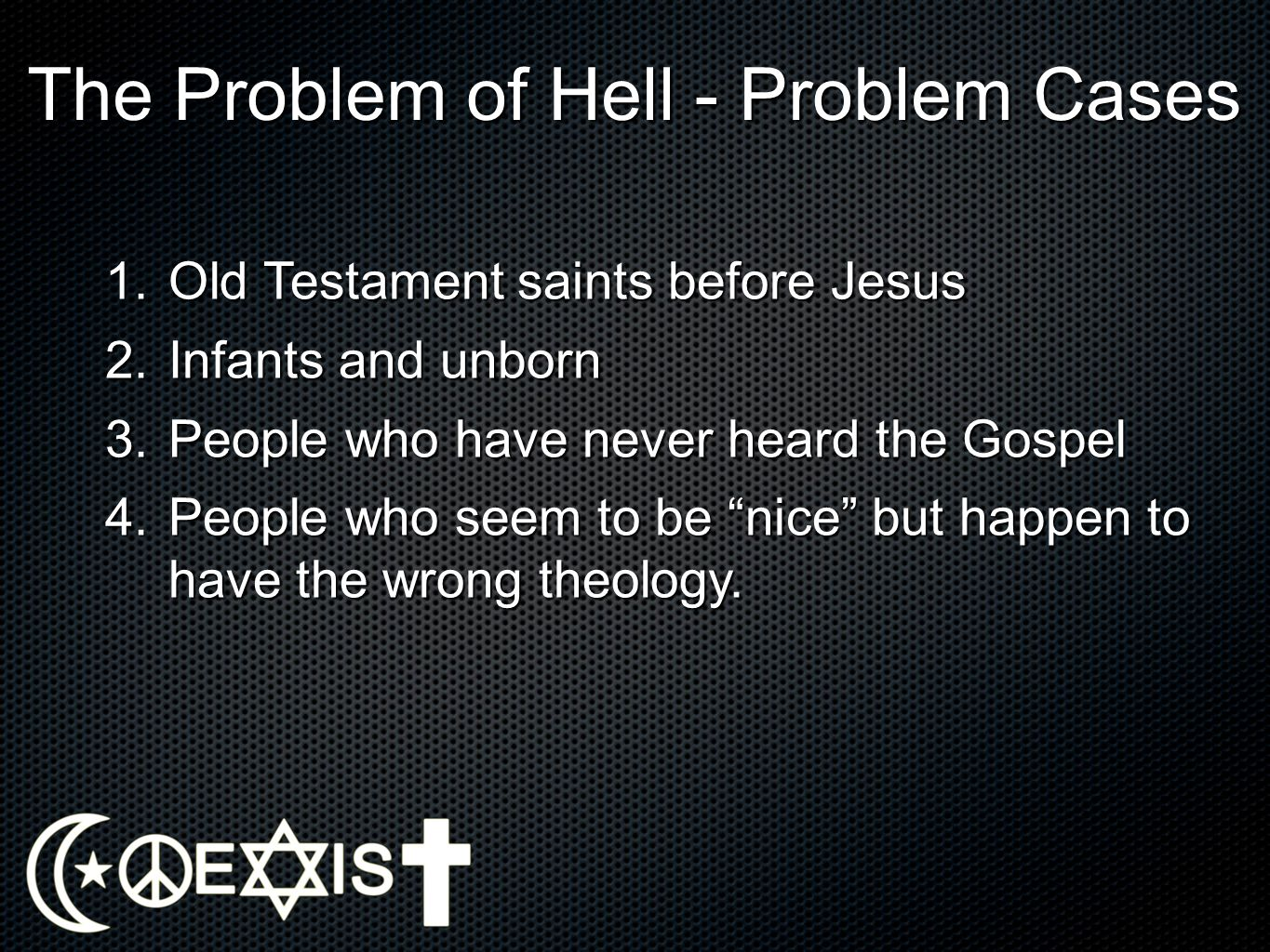 The Problem of Hell - Problem Cases