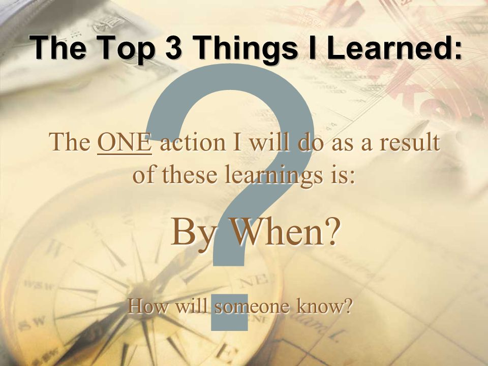The Top 3 Things I Learned: