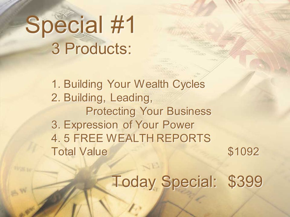 Special #1 3 Products: 1. Building Your Wealth Cycles 2