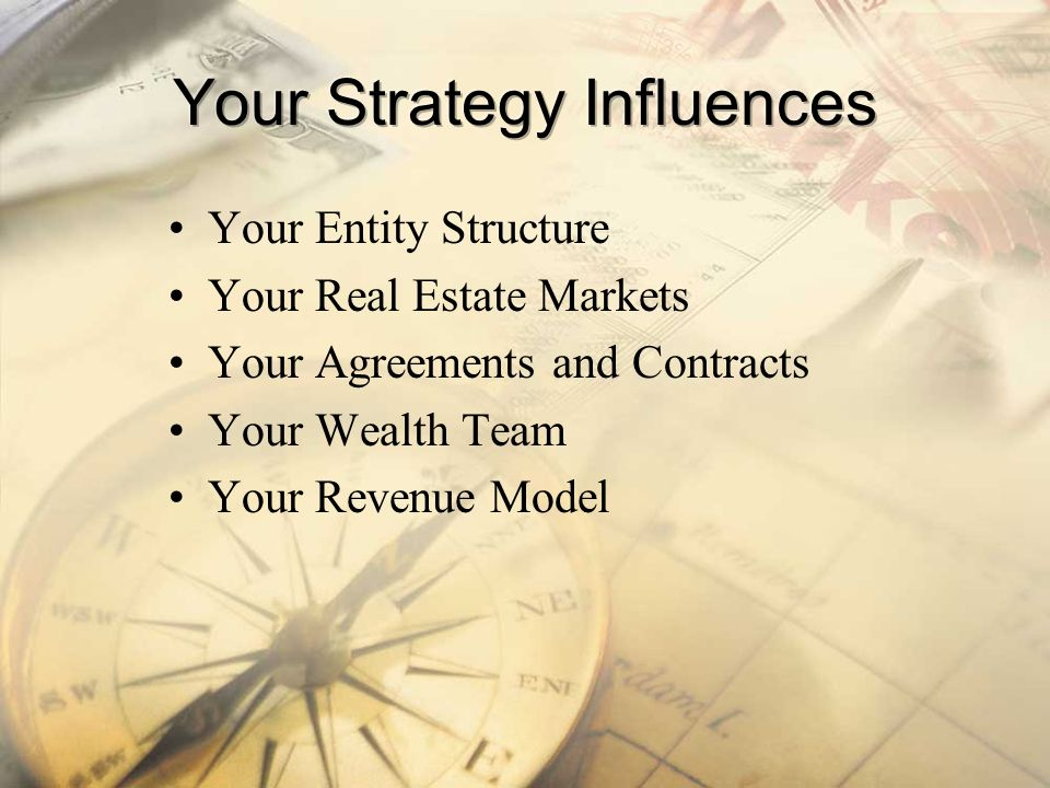 Your Strategy Influences
