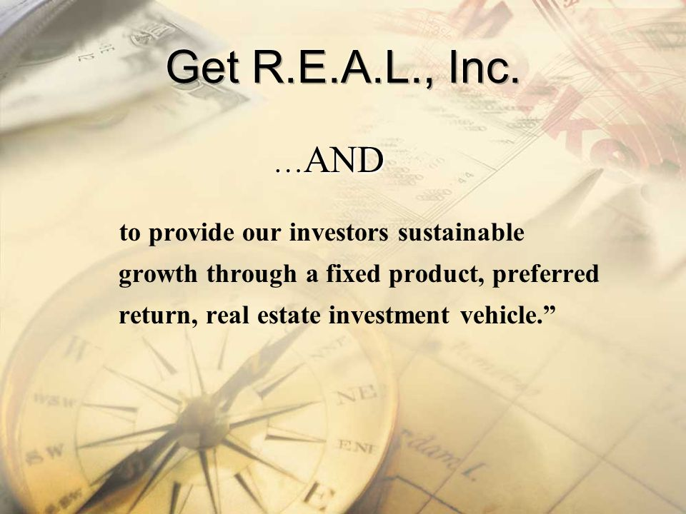 Get R.E.A.L., Inc. …AND.