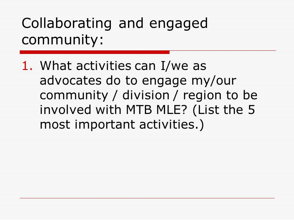 Collaborating and engaged community: