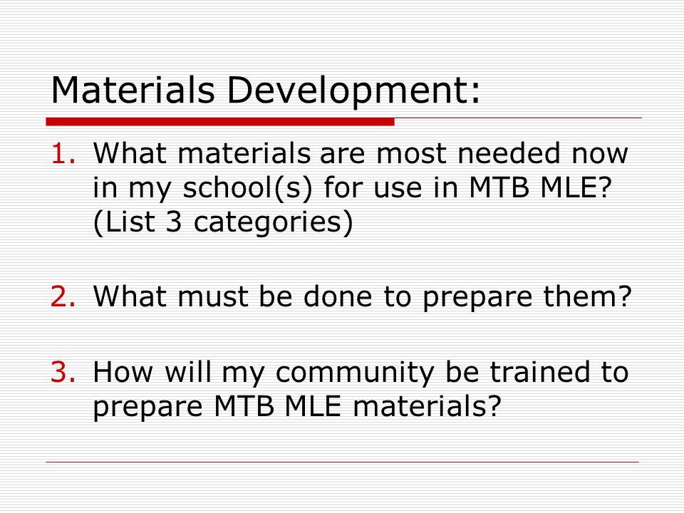 Materials Development: