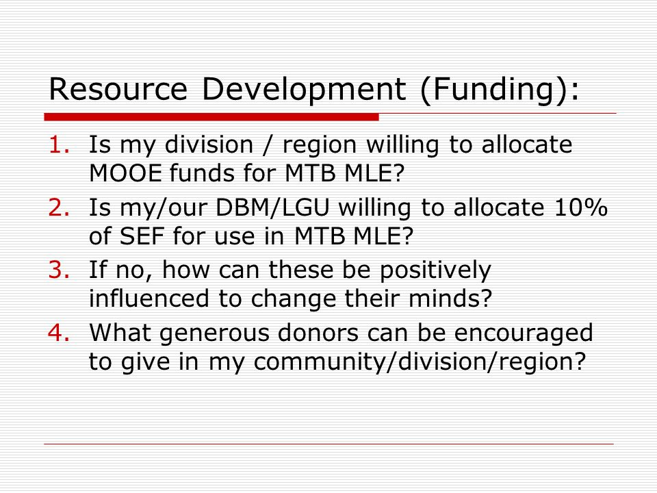 Resource Development (Funding):