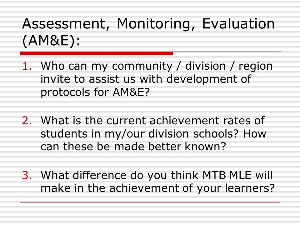 Assessment, Monitoring, Evaluation (AM&E):