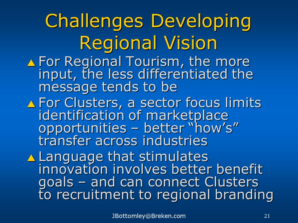 Challenges Developing Regional Vision