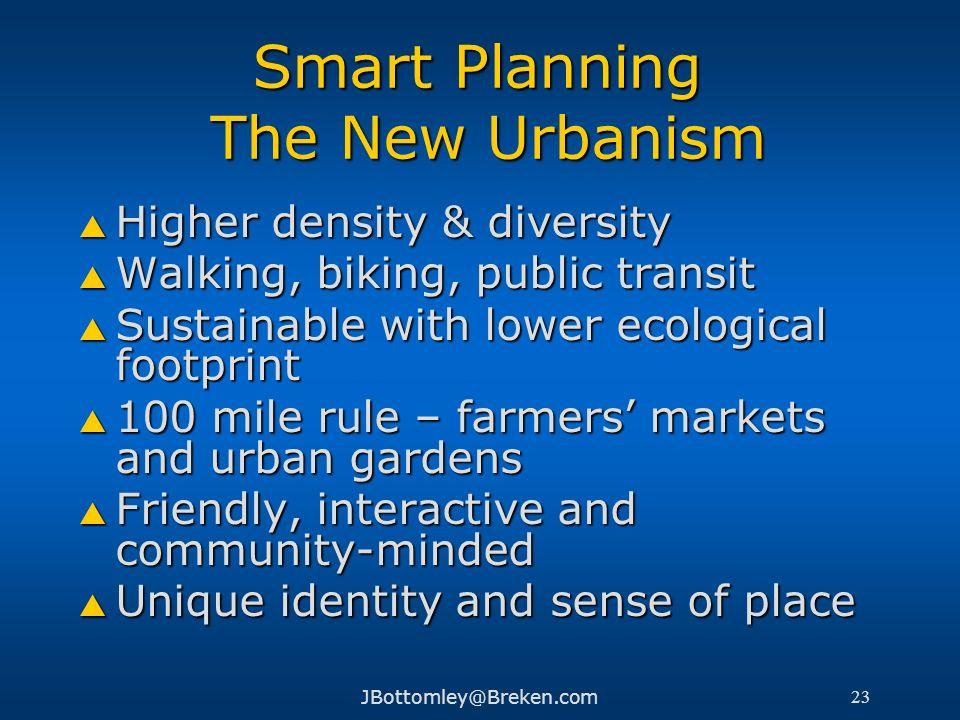 Smart Planning The New Urbanism