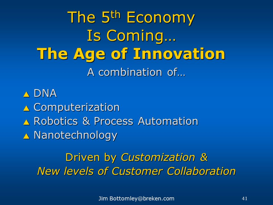 The 5th Economy Is Coming… The Age of Innovation