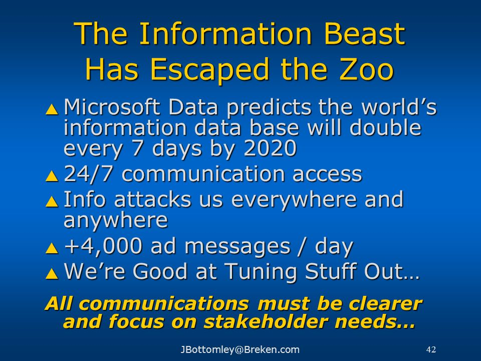 The Information Beast Has Escaped the Zoo