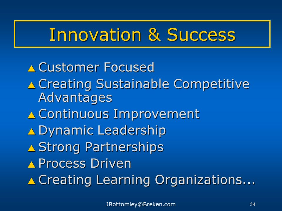 Innovation & Success Customer Focused