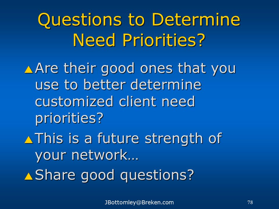 Questions to Determine Need Priorities