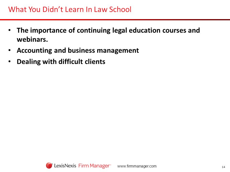 What You Didn't Learn In Law School