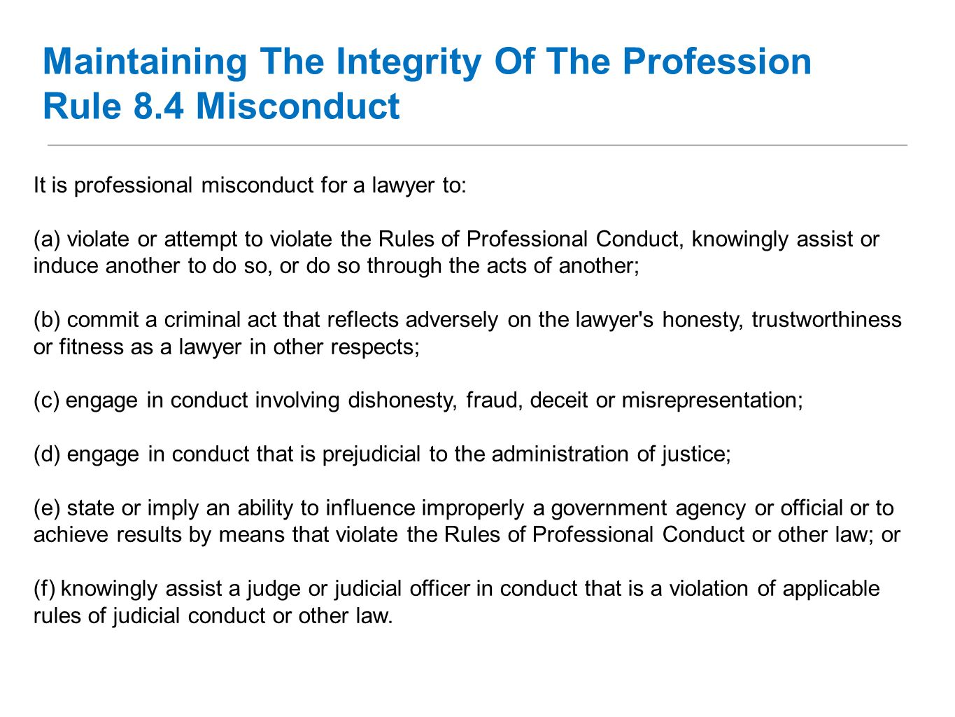 Maintaining The Integrity Of The Profession Rule 8.4 Misconduct