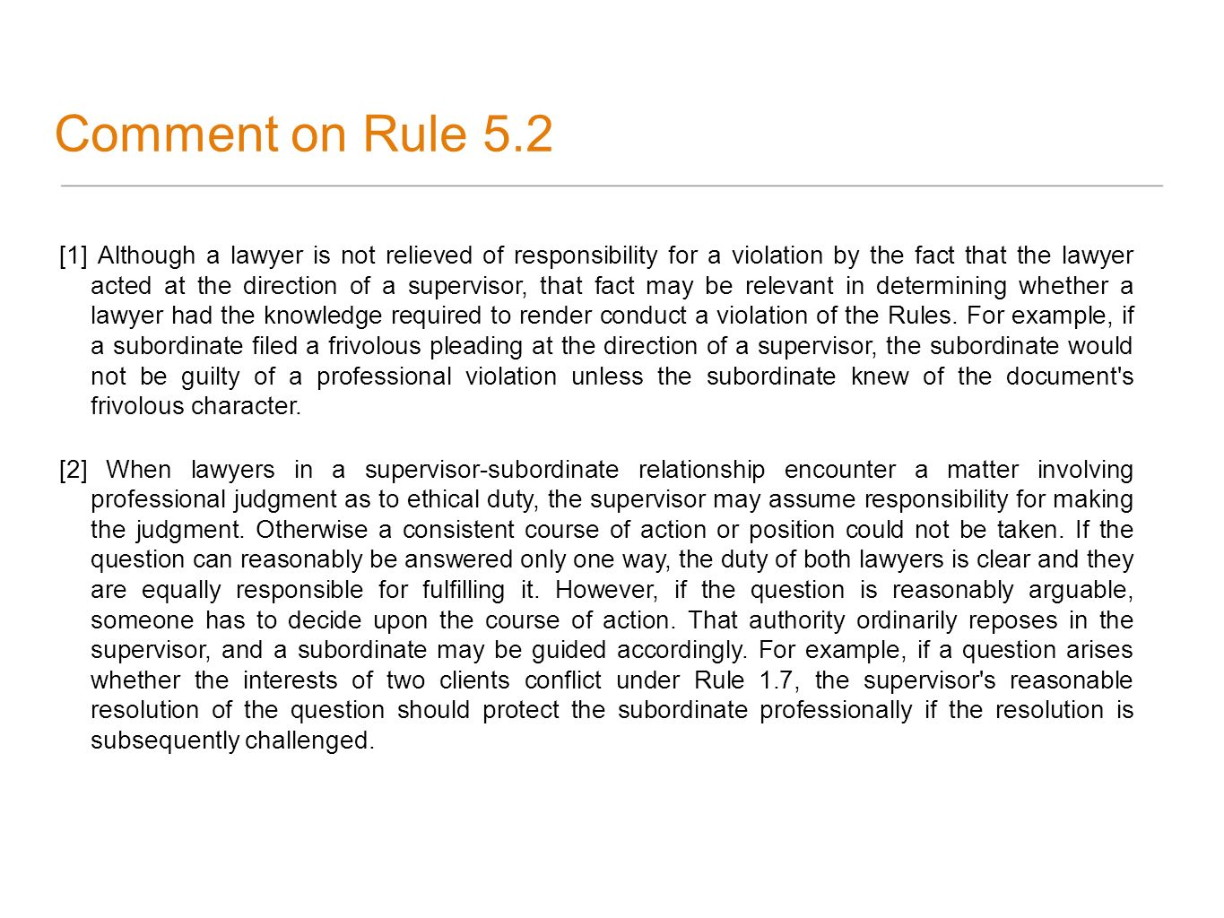 Comment on Rule 5.2