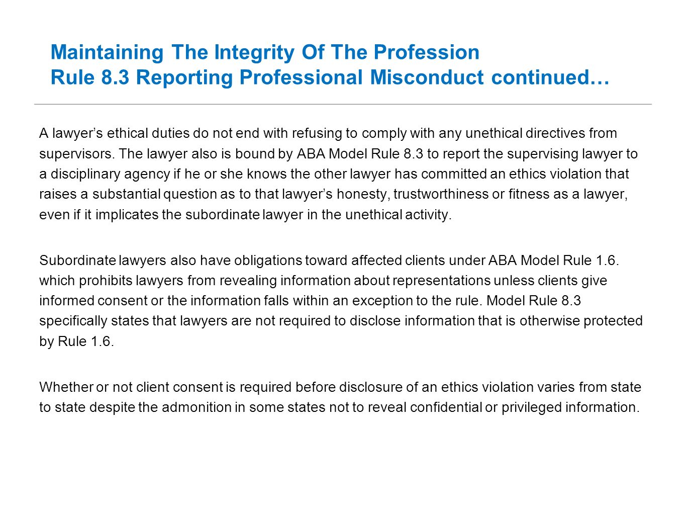 Maintaining The Integrity Of The Profession Rule 8
