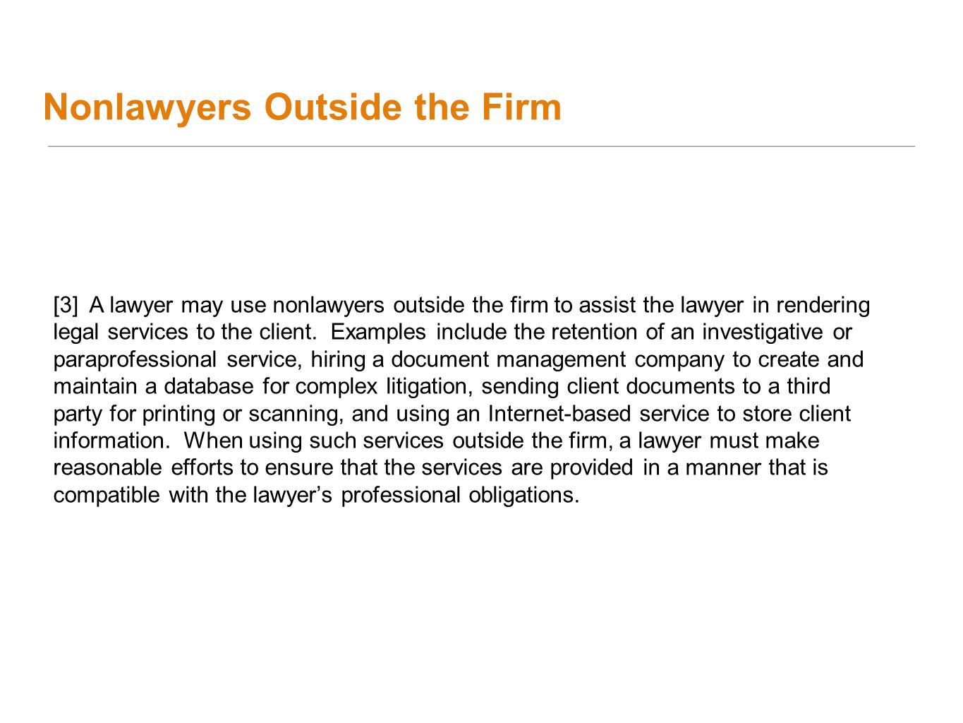 Nonlawyers Outside the Firm