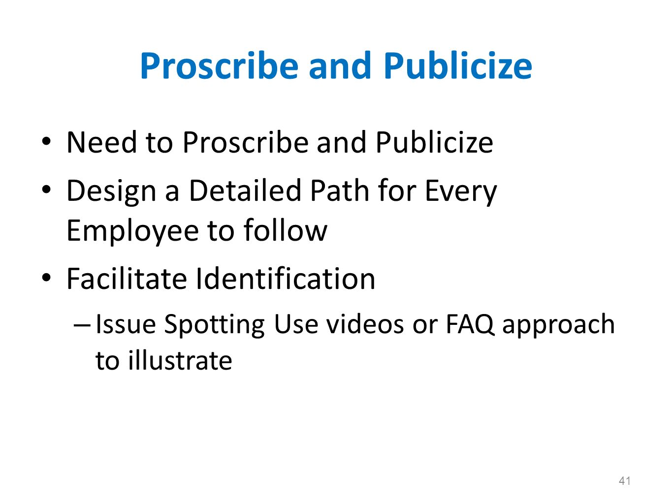 Proscribe and Publicize