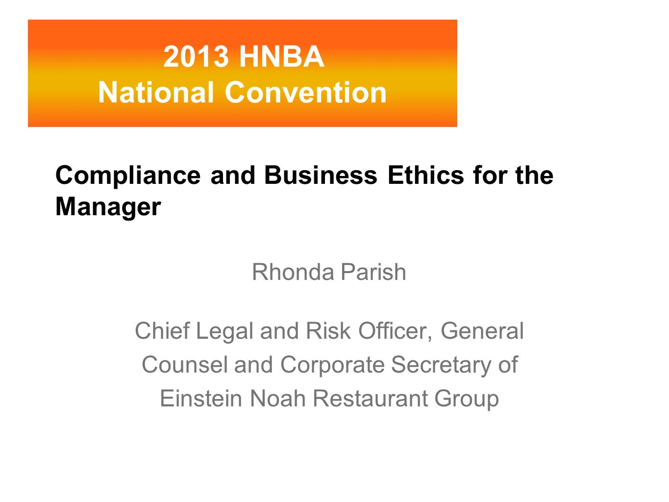 Compliance and Business Ethics for the Manager