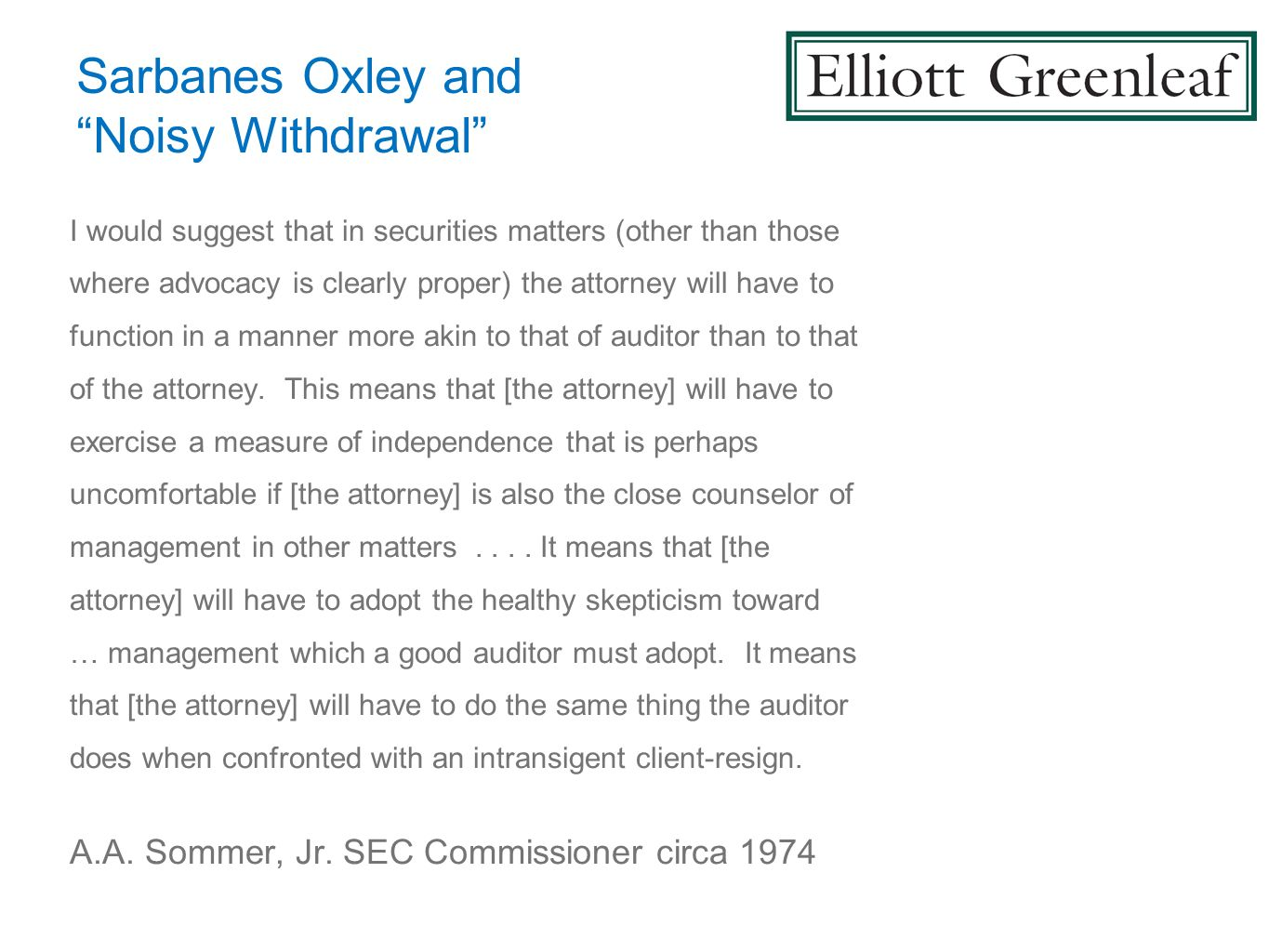 Sarbanes Oxley and Noisy Withdrawal