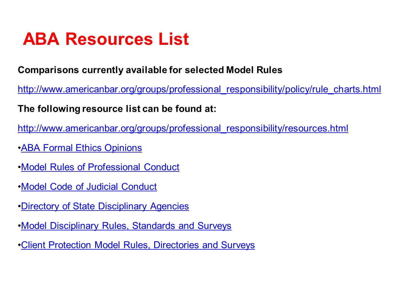 ABA Resources List Comparisons currently available for selected Model Rules.