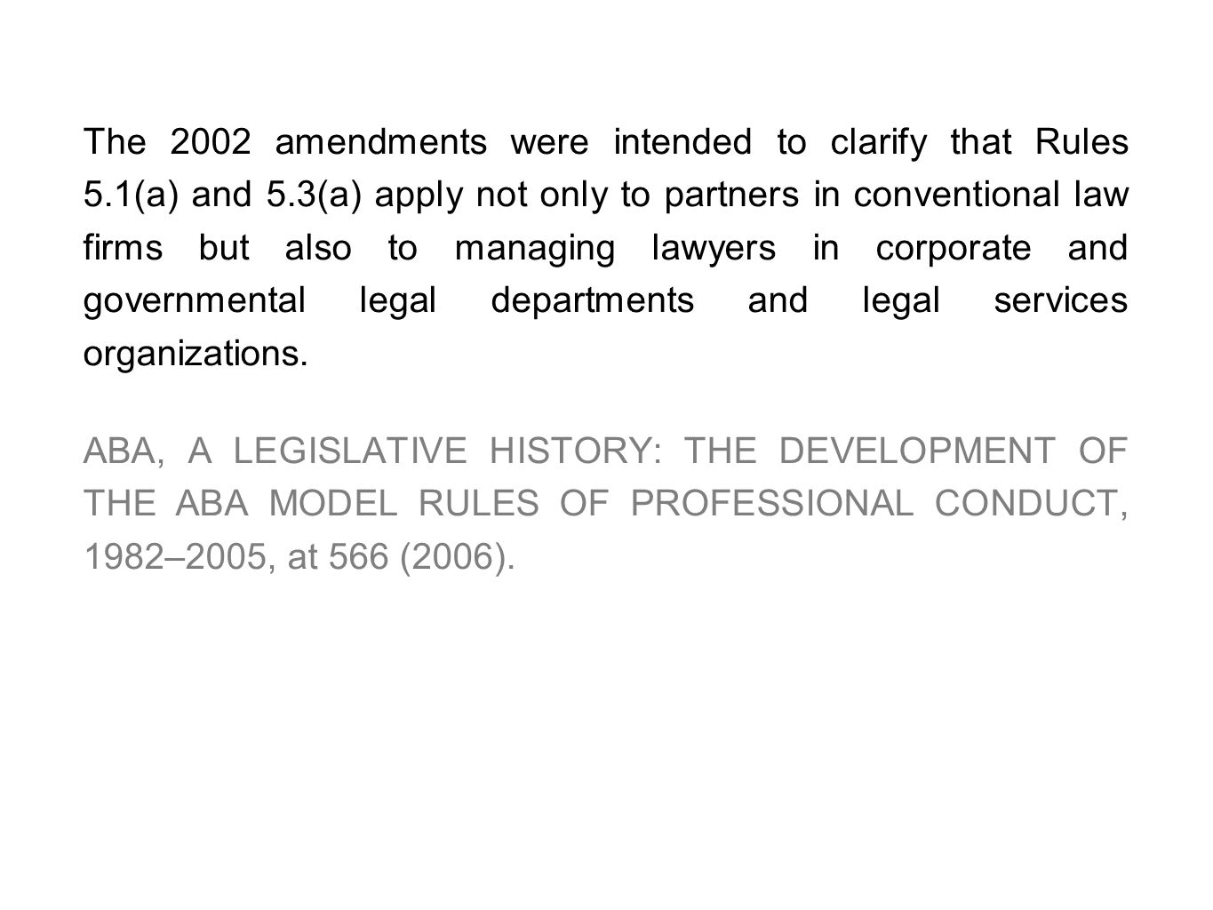 The 2002 amendments were intended to clarify that Rules 5. 1(a) and 5