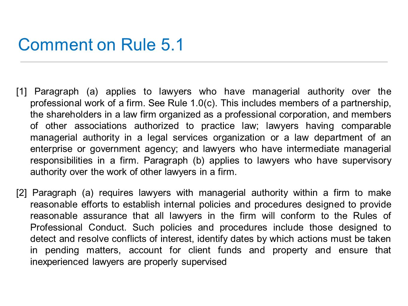 Comment on Rule 5.1