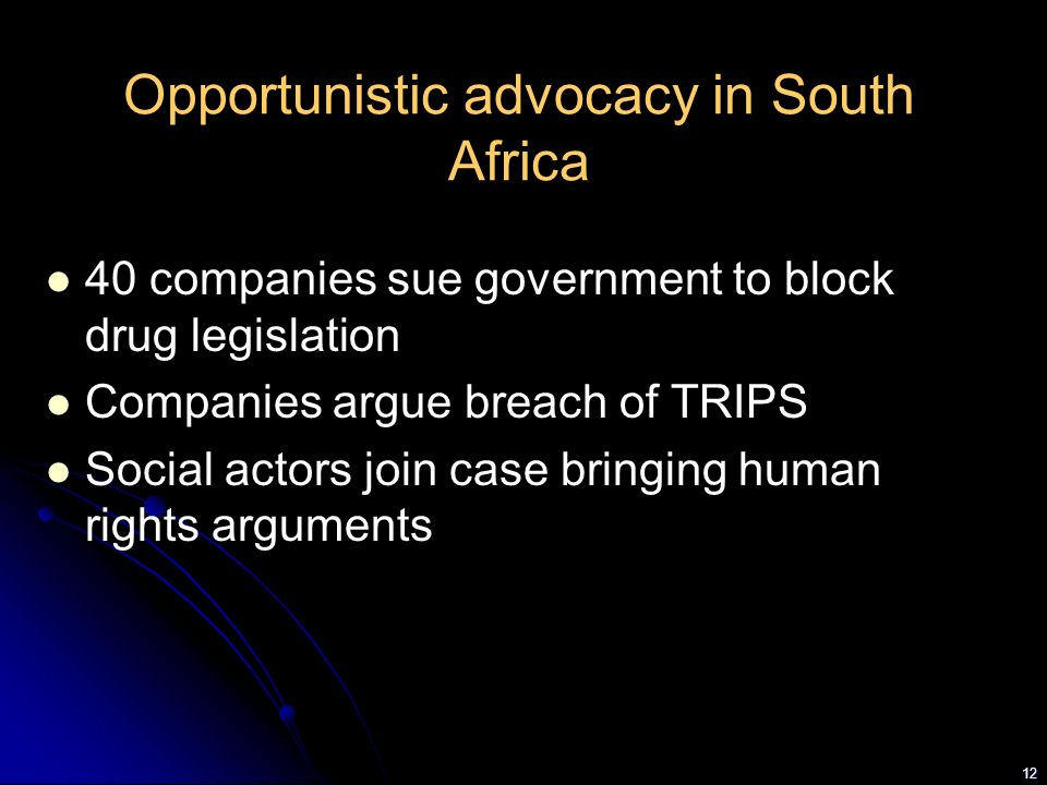 Opportunistic advocacy in South Africa
