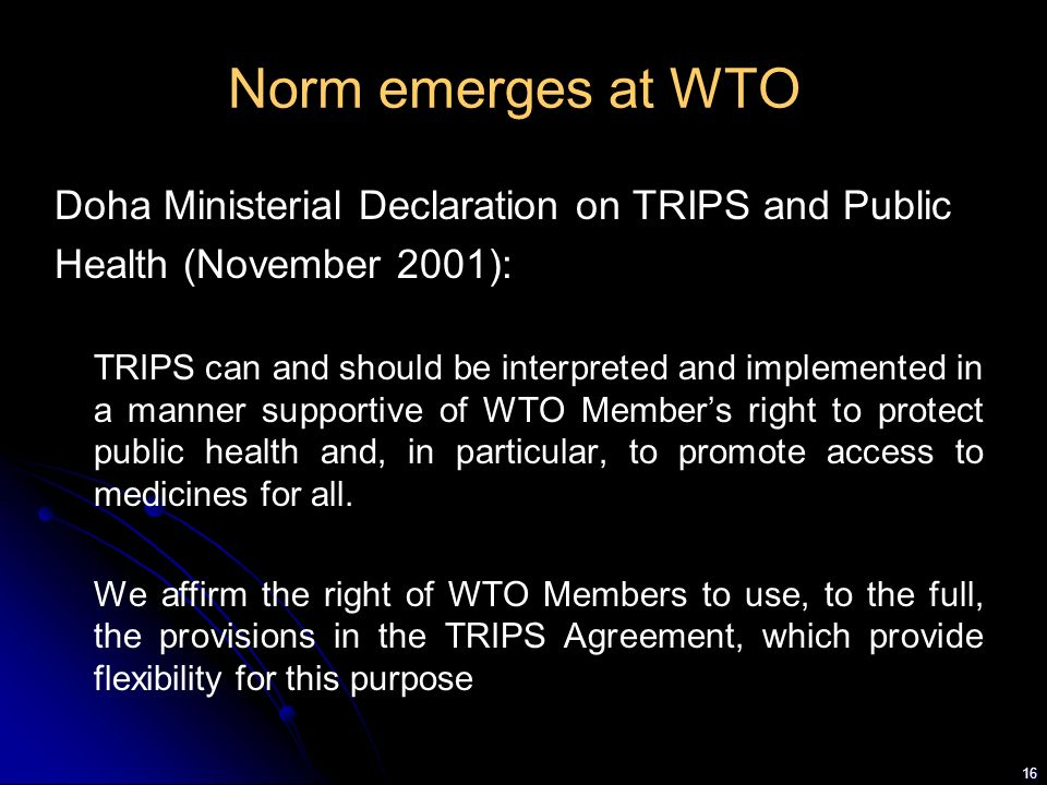 Norm emerges at WTO Doha Ministerial Declaration on TRIPS and Public