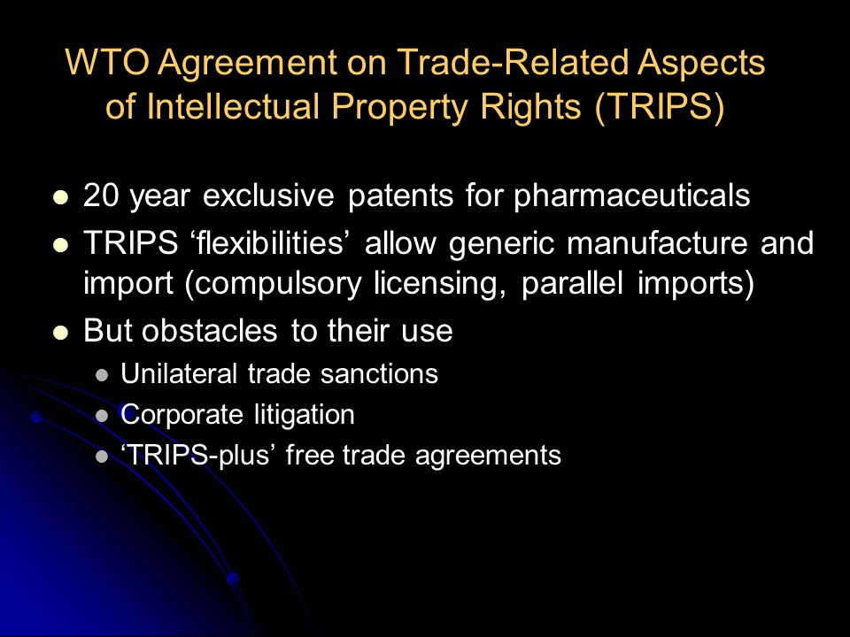 WTO Agreement on Trade-Related Aspects of Intellectual Property Rights (TRIPS)