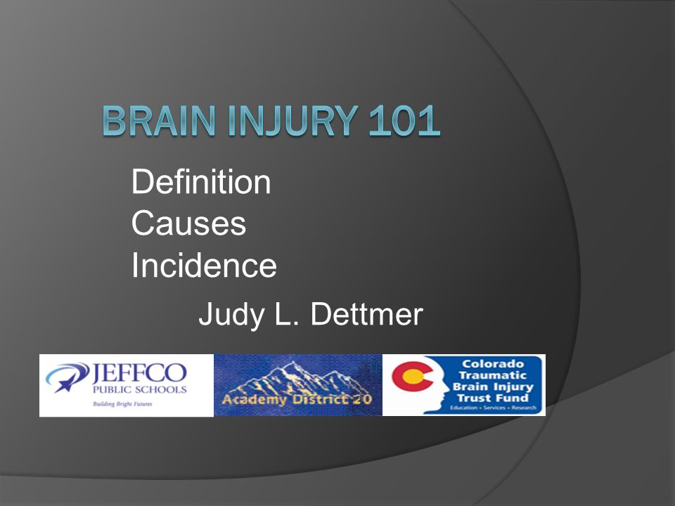 Definition Causes Incidence Judy L. Dettmer