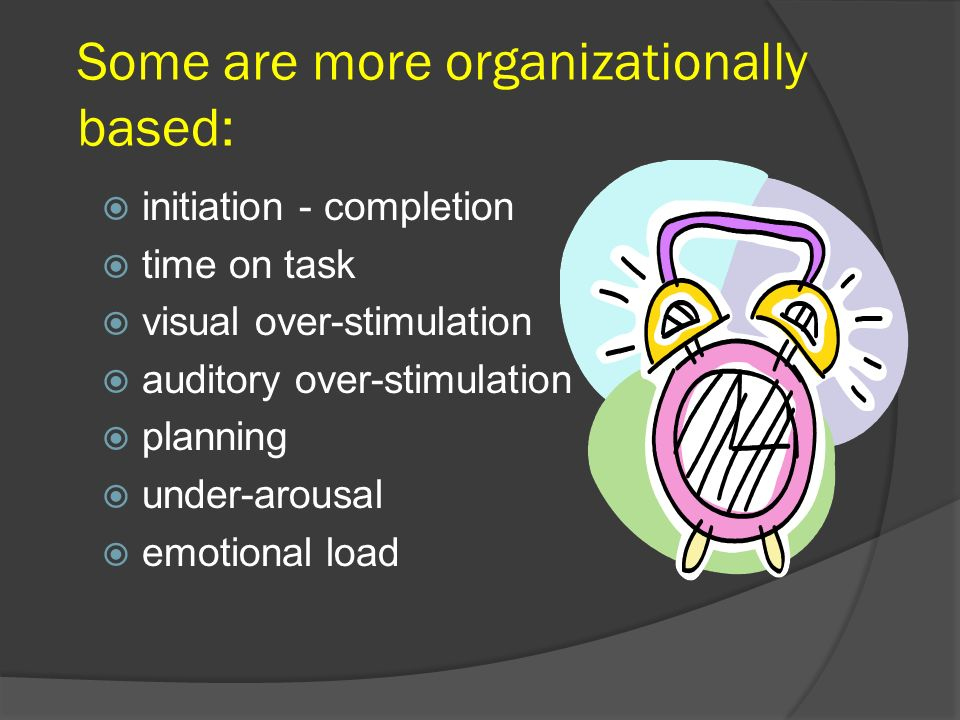 Some are more organizationally based: