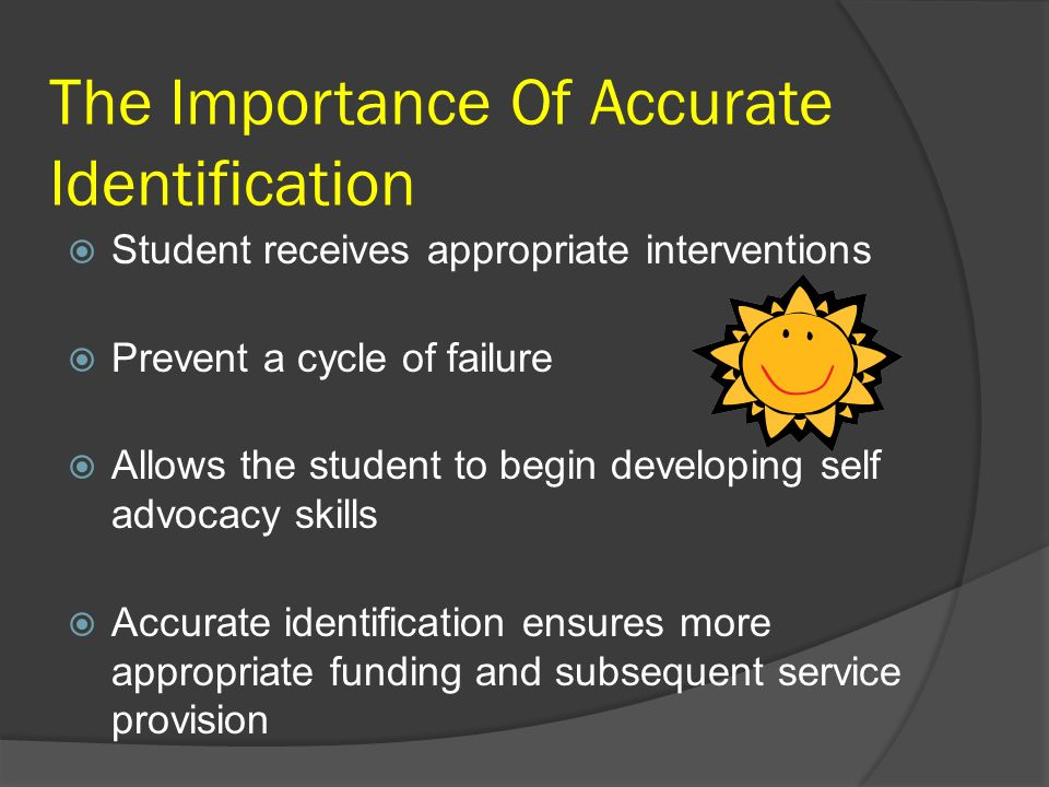 The Importance Of Accurate Identification