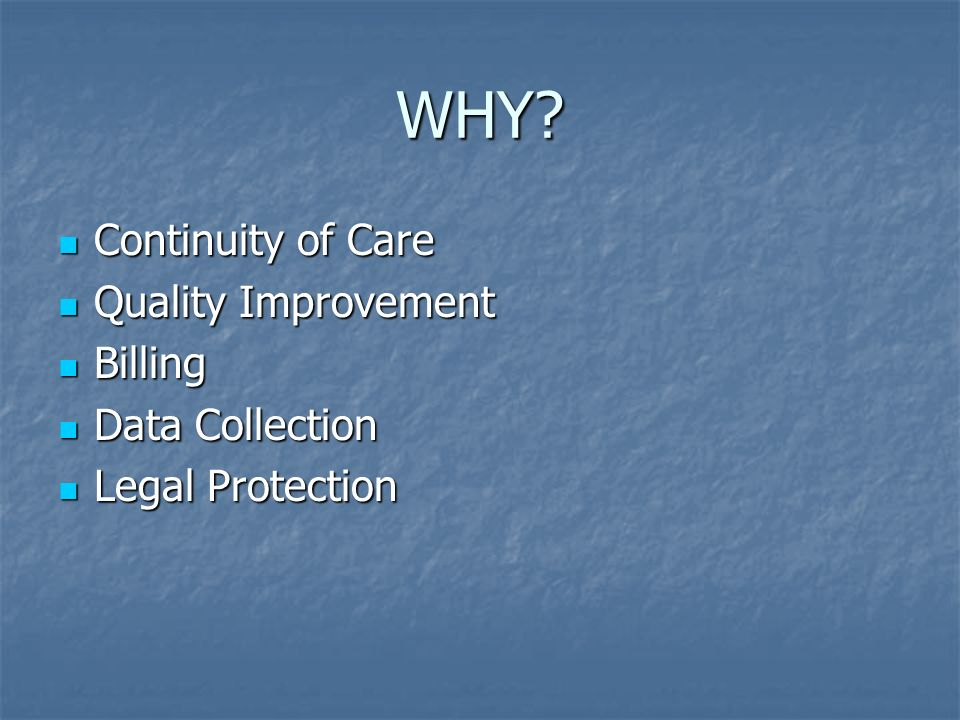 WHY Continuity of Care Quality Improvement Billing Data Collection