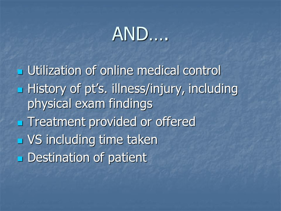 AND…. Utilization of online medical control