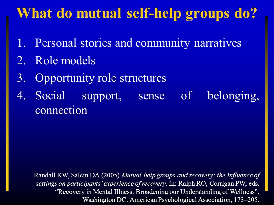 What do mutual self-help groups do