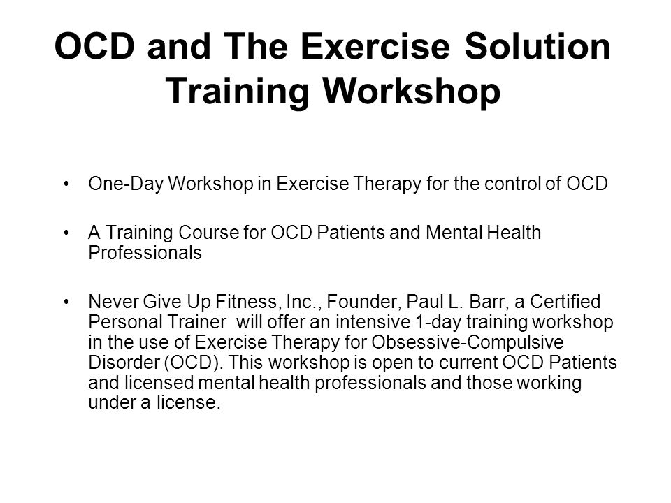 OCD and The Exercise Solution Training Workshop