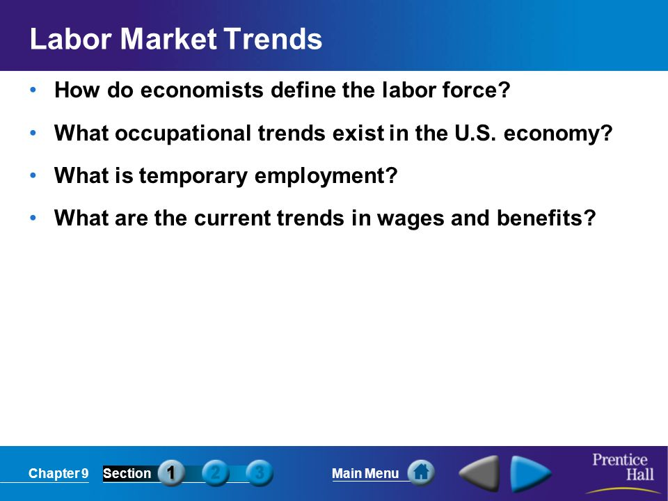 Labor Market Trends How do economists define the labor force