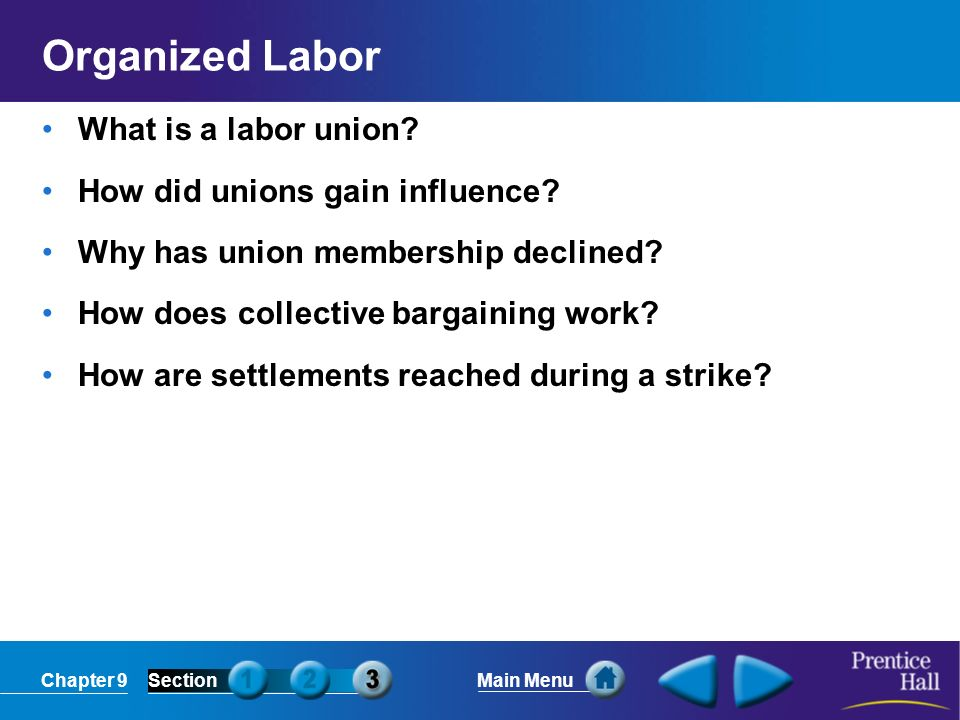 Organized Labor What is a labor union How did unions gain influence