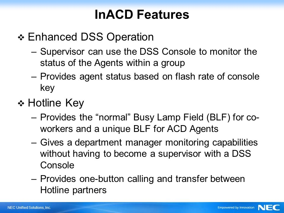 InACD Features Enhanced DSS Operation Hotline Key