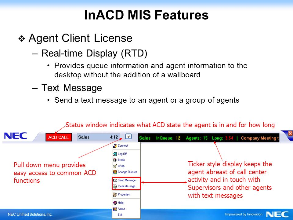 InACD MIS Features Agent Client License Real-time Display (RTD)