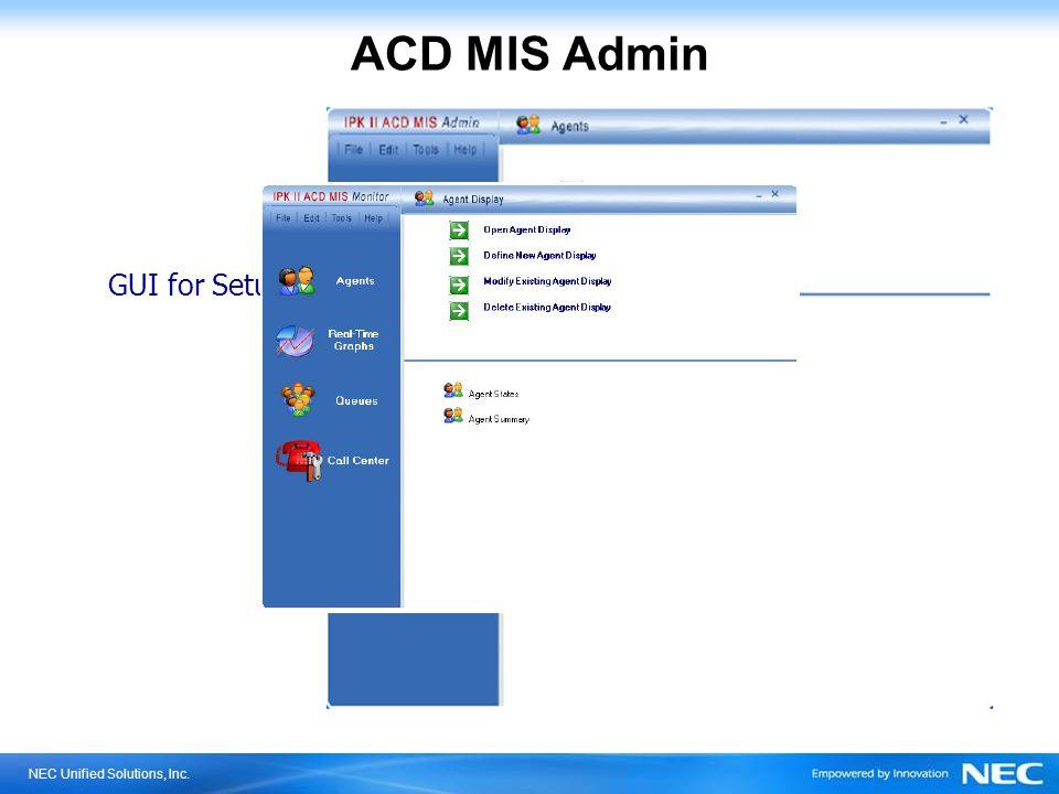 ACD MIS Admin GUI for Setup